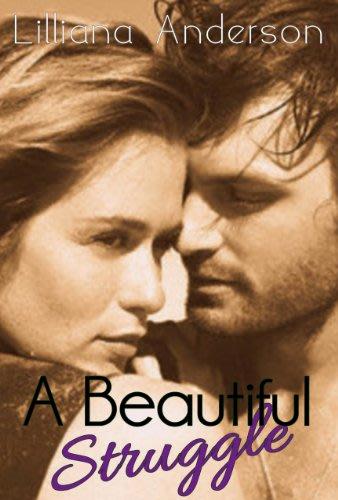 A beautiful struggle by lilliana anderson