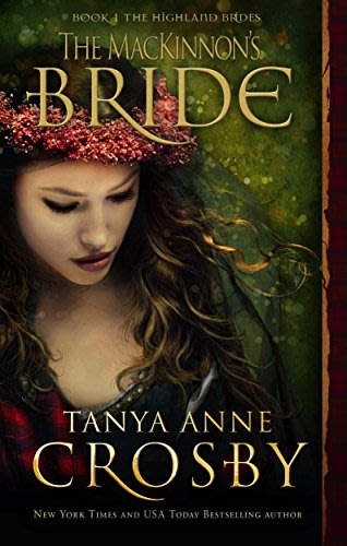 The mackinnon s bride by tanya anne crosby