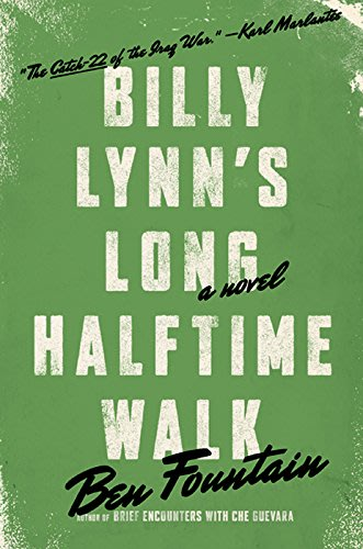 Billy lynn s long halftime walk by ben fountain