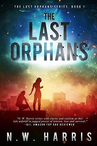 The last orphans by n w harris