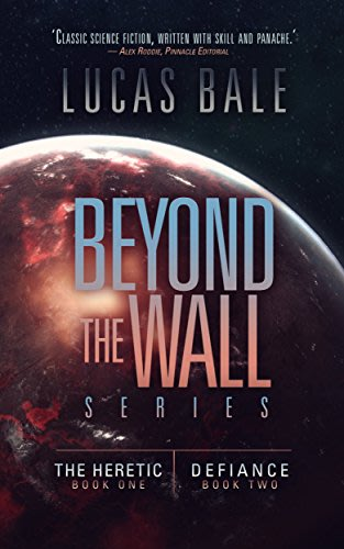 Beyond the wall series books 1 2 by lucas bale