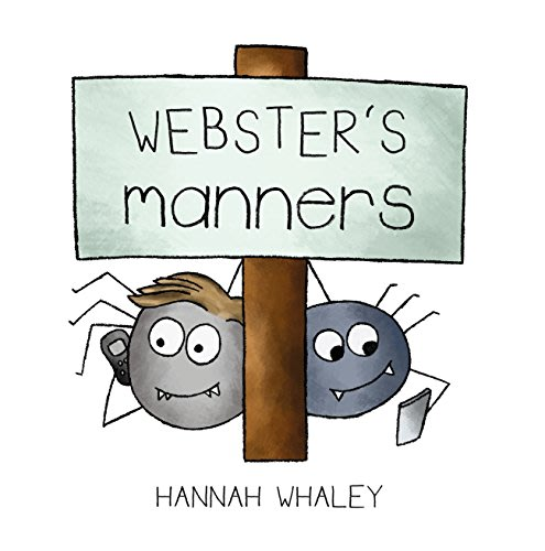 Webster s manners by hannah whaley