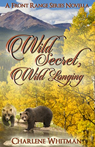 Wild secret wild longing by charlene whitman