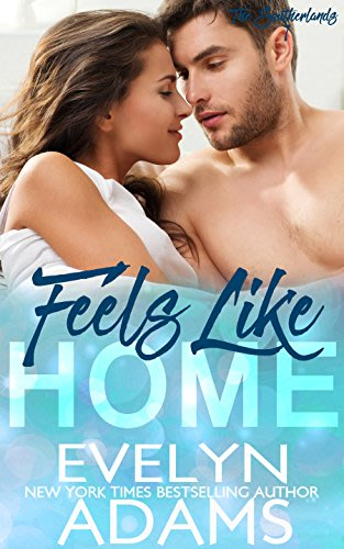 Feels like home by evelyn adams