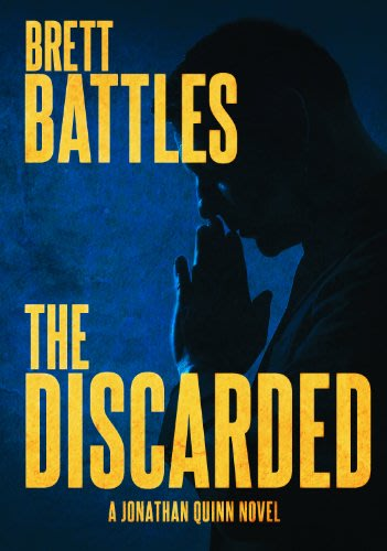 The discarded by brett battles
