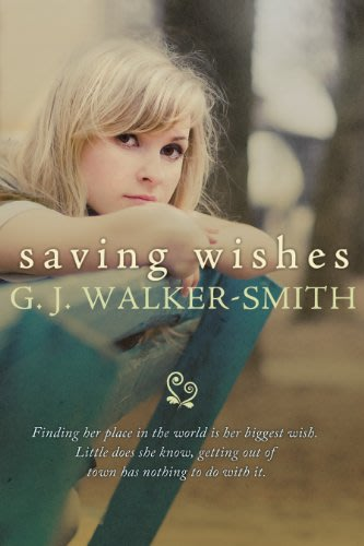 Saving wishes by g j walker smith