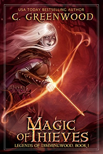 Magic of thieves by c greenwood