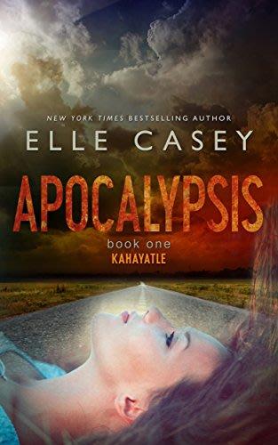 Kahayatle apocalypsis book 1 by elle casey