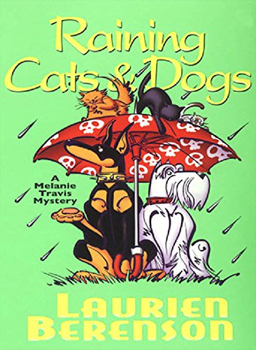 Raining cats dogs by laurien berenson