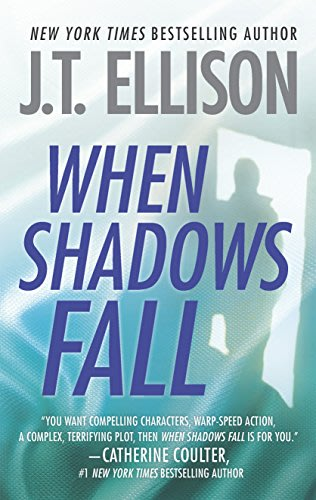 When shadows fall by j t ellison