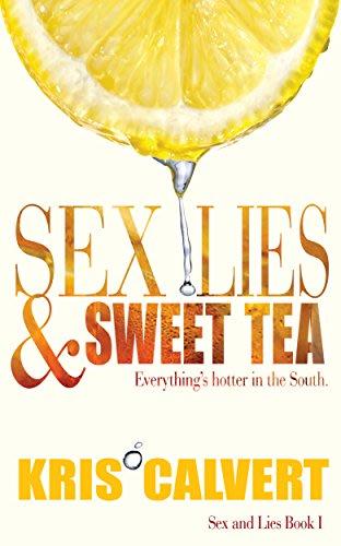 Sex lies sweet tea by kris calvert