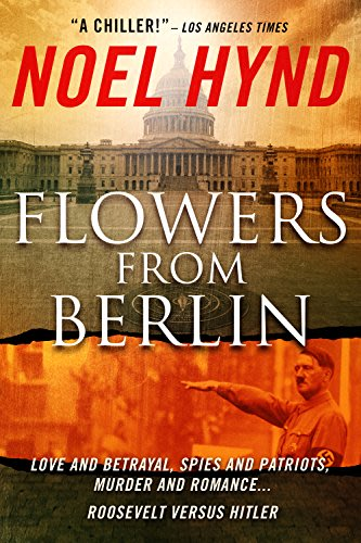 Flowers from berlin by noel hynd