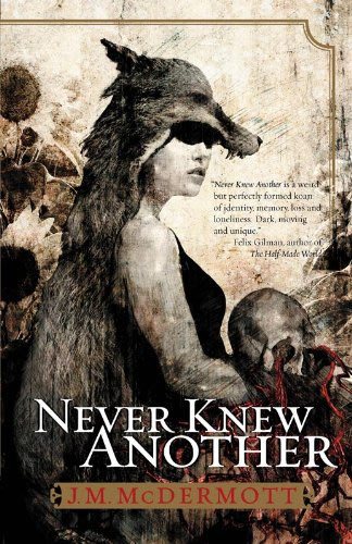 Never knew another by j m mcdermott
