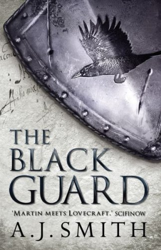 The black guard by a j smith