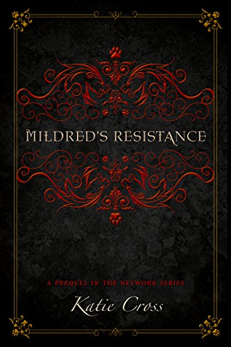 Mildred s resistance by katie cross