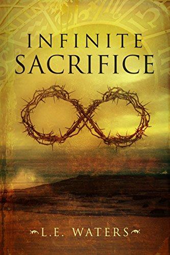 Infinite sacrifice by l e waters