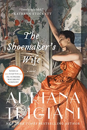The shoemaker s wife by adriana trigiani