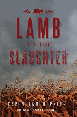 Lamb to the slaughter by karen ann hopkins