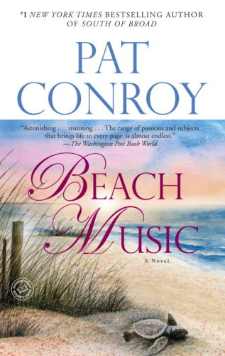 Beach Music by Pat Conroy