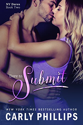 Dare to submit ny dares book 2 by carly phillips