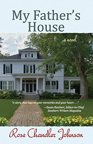 My father s house by rose chandler johnson