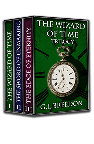 The wizard of time trilogy by g l breedon