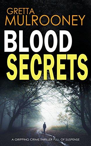 Blood secrets by gretta mulrooney