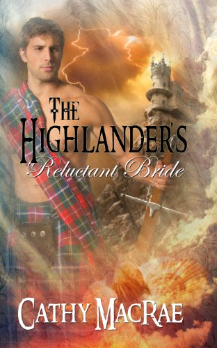 The highlander s reluctant bride by cathy macrae