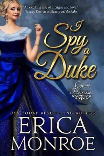 I spy a duke by erica monroe