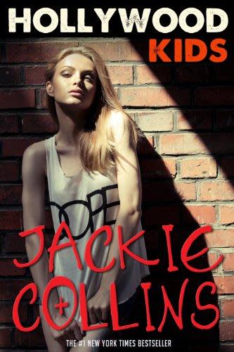 Hollywood kids by jackie collins 2016 07 14