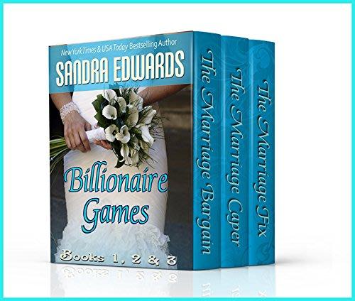 Billionaire games books 1 3 by sandra edwards