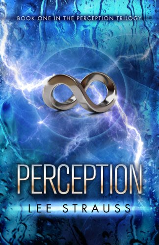 Perception by lee strauss  2
