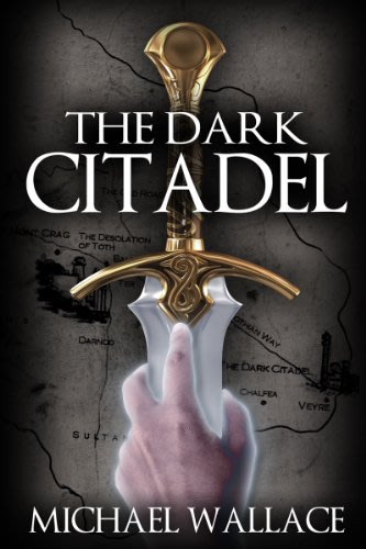 The dark citadel by michael wallace  2