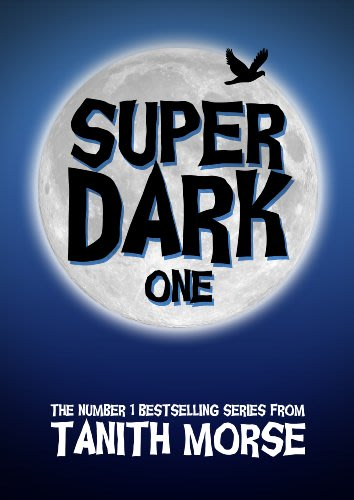 Super dark one by tanith morse