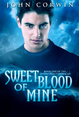 Sweet blood of mine by john corwin  2