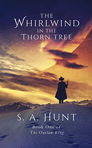 The whirlwind in the thorn tree by s a hunt
