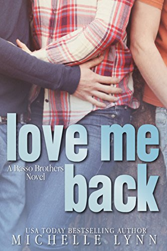 Love me back by michelle lynn