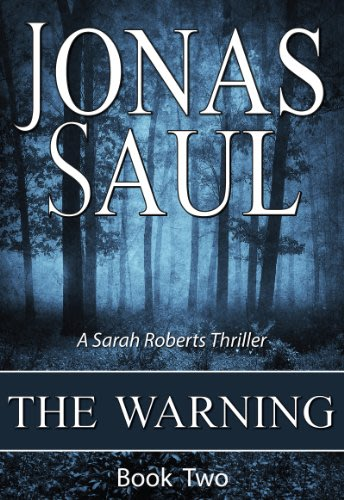 The warning by jonas saul 2014 03 10