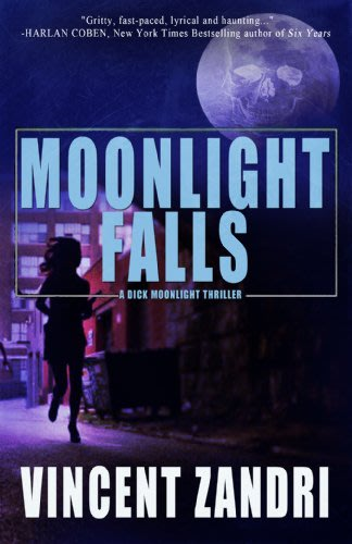 Moonlight falls by vincent zandri 2014 03 11