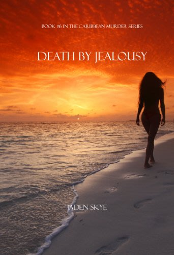Death by jealousy by jaden skye