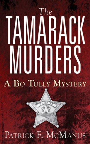 The tamarack murders by patrick f mcmanus
