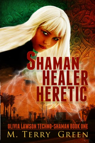 Shaman healer heretic by m terry green 2014 03 12