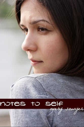 Notes to self by avery sawyer 2014 03 12