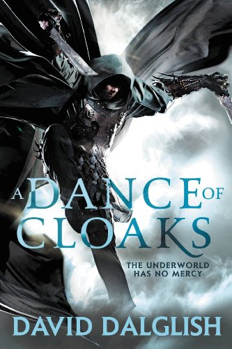 A dance of cloaks by david dalglish 2014 04 07