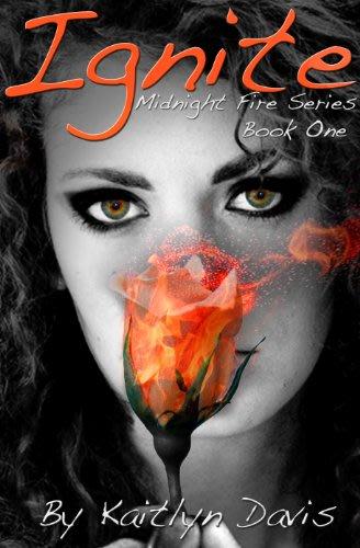 Ignite by kaitlyn davis 2014 04 12