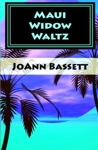 Maui widow waltz by joann bassett 2014 04 16