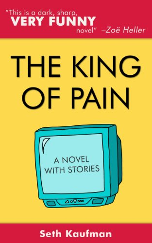 The king of pain by seth kaufman