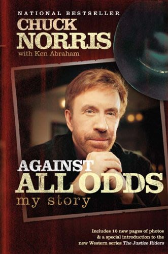 Against all odds by chuck norris with ken abraham