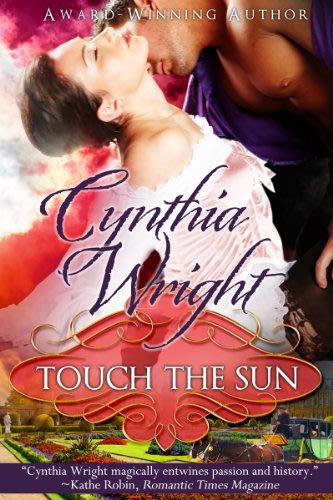 Touch the sun by cynthia wright 2014 04 18