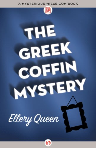 The greek coffin mystery by ellery queen